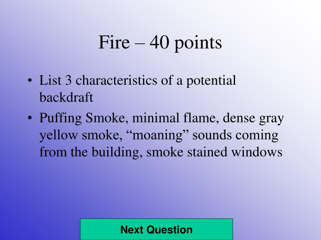 Fire – 40 points
