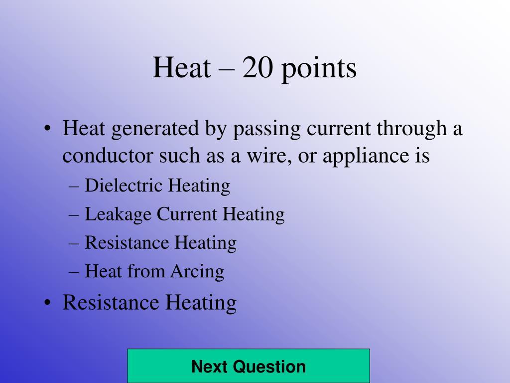 Heat – 20 points