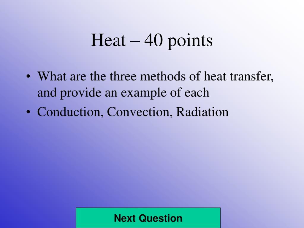 Heat – 40 points