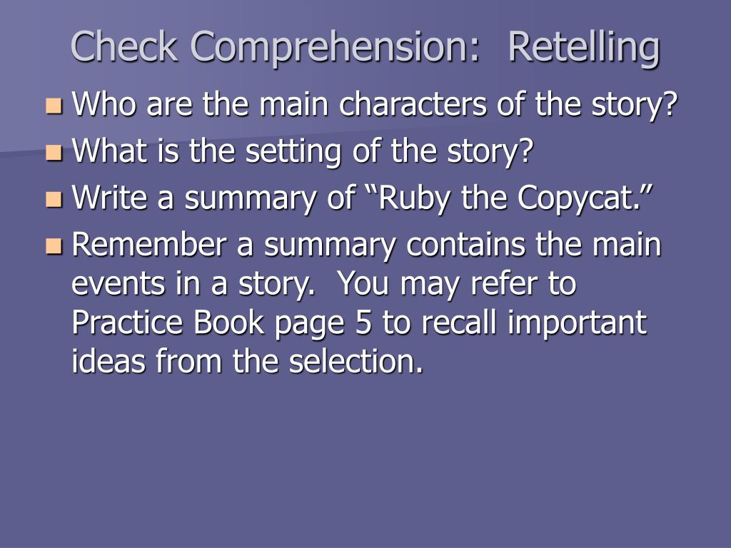Check Comprehension:  Retelling
