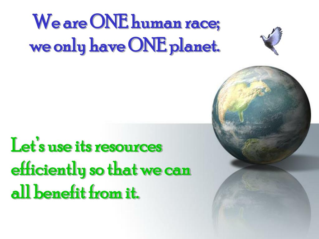 We are ONE human race;