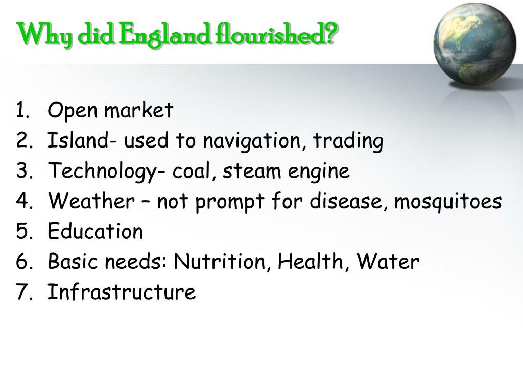 Why did England flourished?
