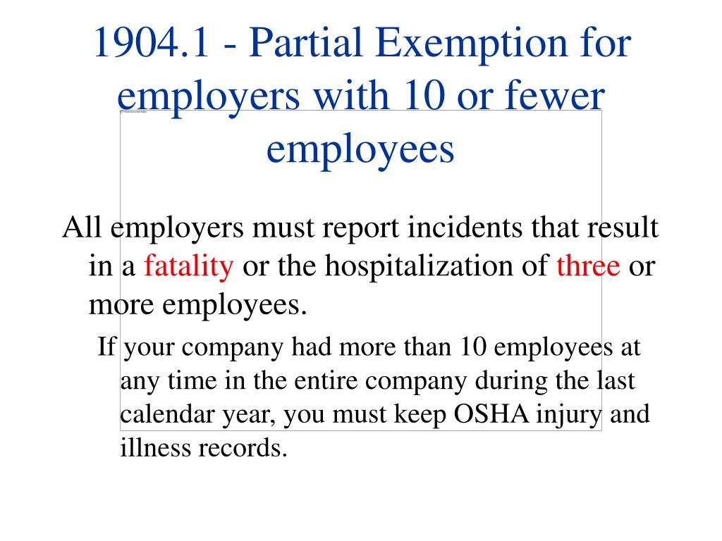 1904.1 - Partial Exemption for employers with 10 or fewer employees