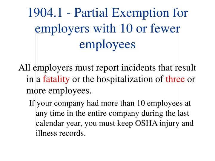 1904 1 partial exemption for employers with 10 or fewer employees l.jpg