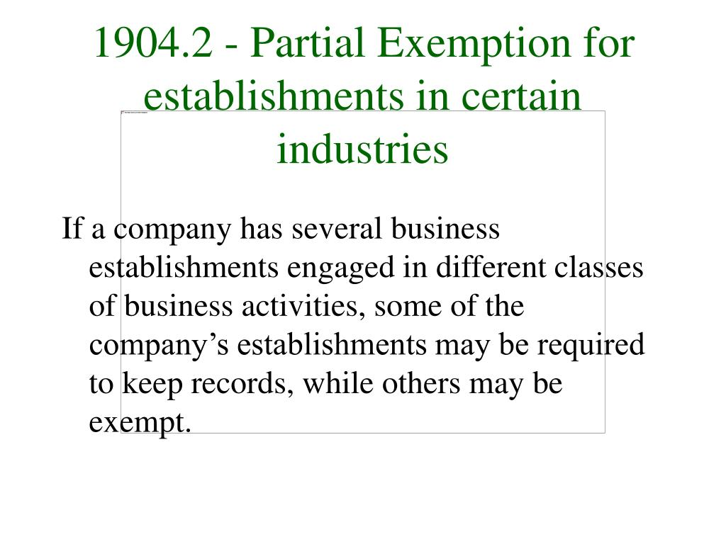 1904.2 - Partial Exemption for establishments in certain industries