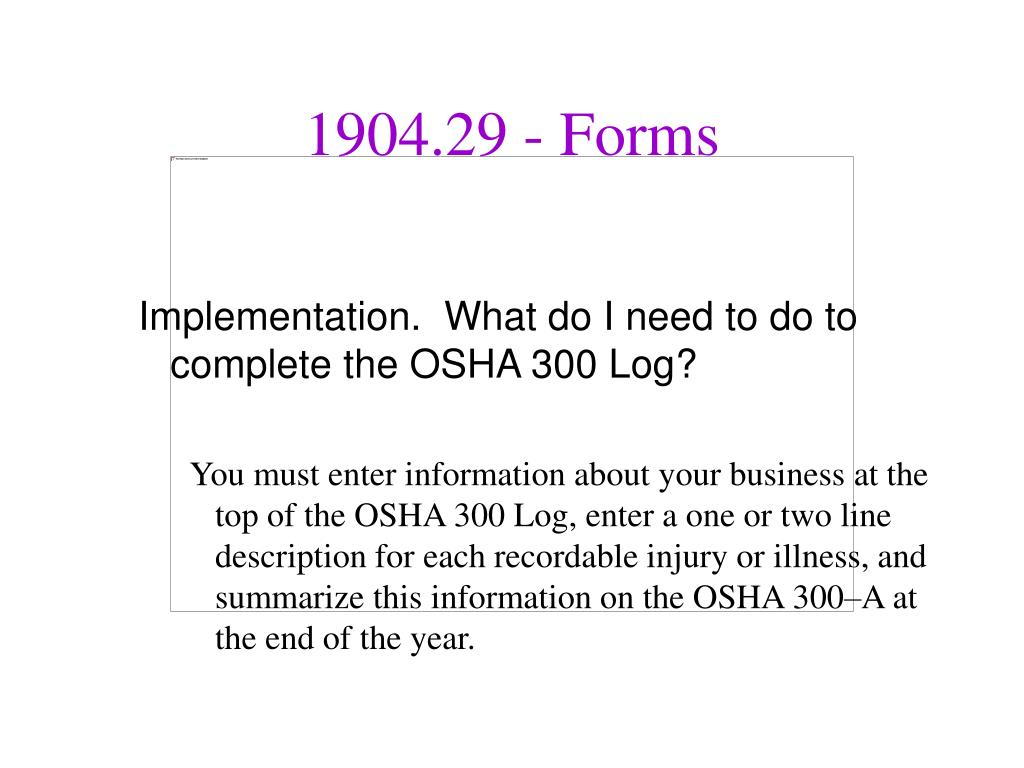 Implementation.  What do I need to do to complete the OSHA 300 Log?
