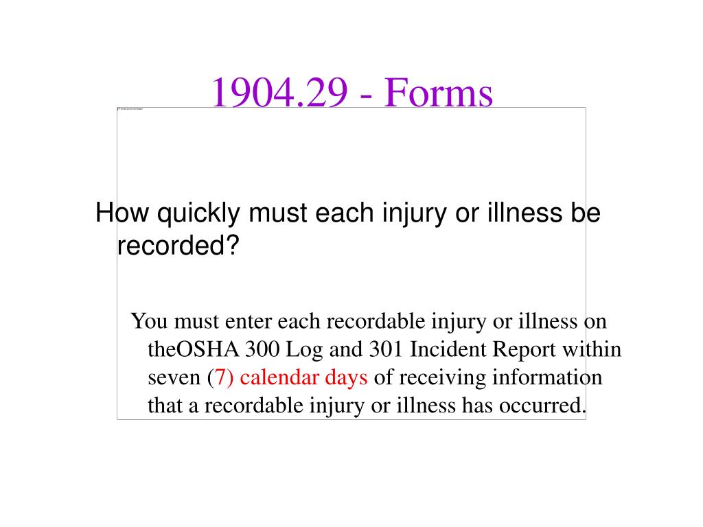 How quickly must each injury or illness be recorded?