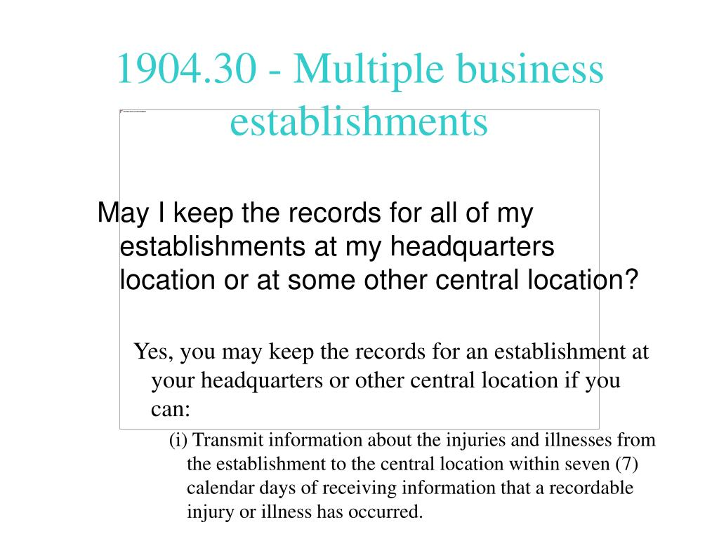 May I keep the records for all of my establishments at my headquarters location or at some other central location?
