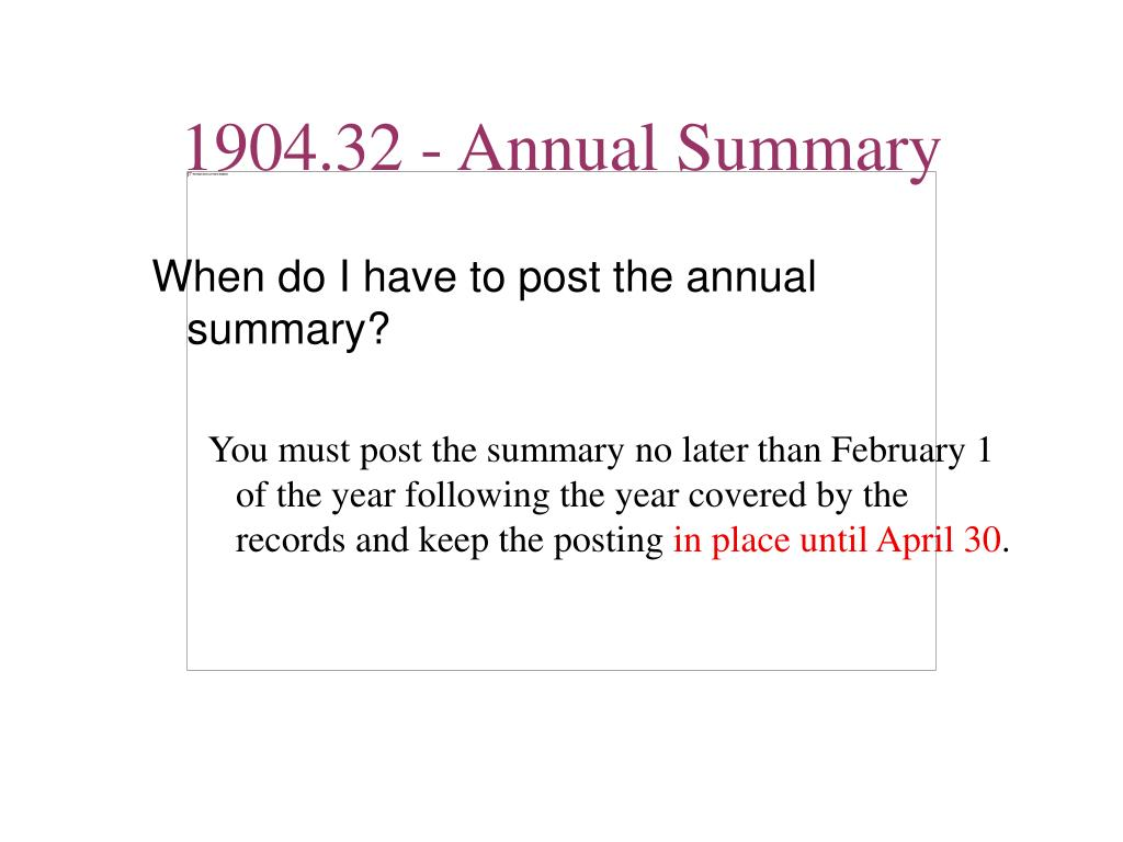 When do I have to post the annual summary?