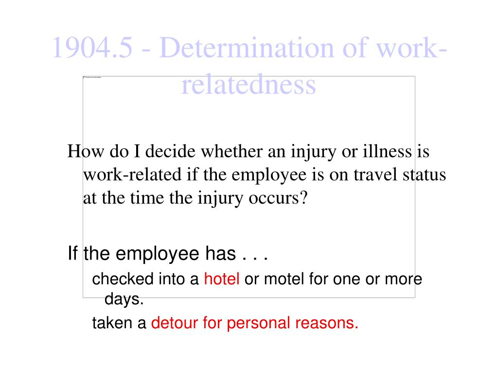 How do I decide whether an injury or illness is work-related if the employee is on travel status at the time the injury occurs?