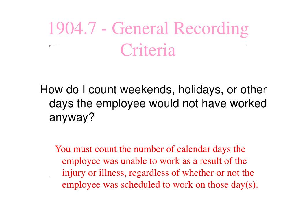 How do I count weekends, holidays, or other days the employee would not have worked anyway?