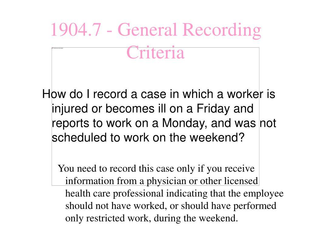 1904.7 - General Recording Criteria