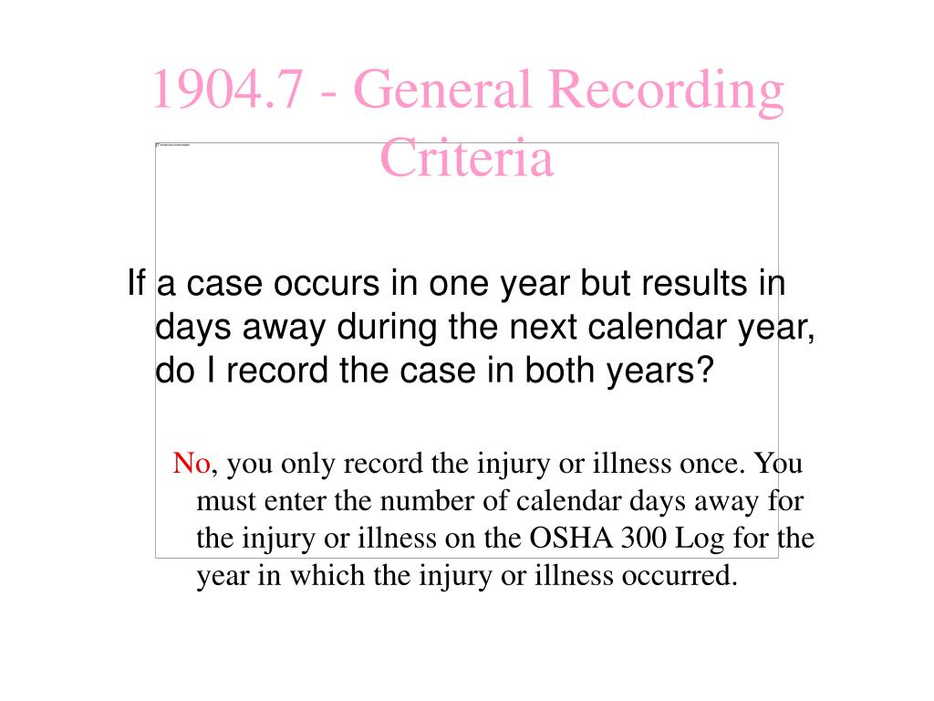 If a case occurs in one year but results in days away during the next calendar year, do I record the case in both years?