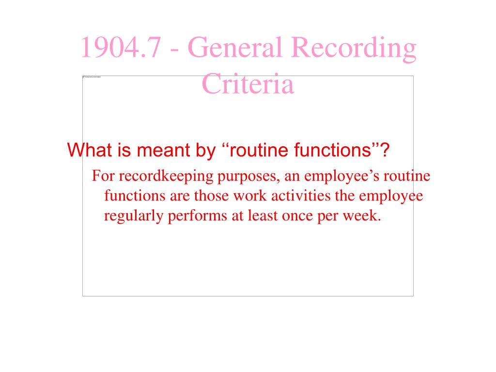 What is meant by ''routine functions''?