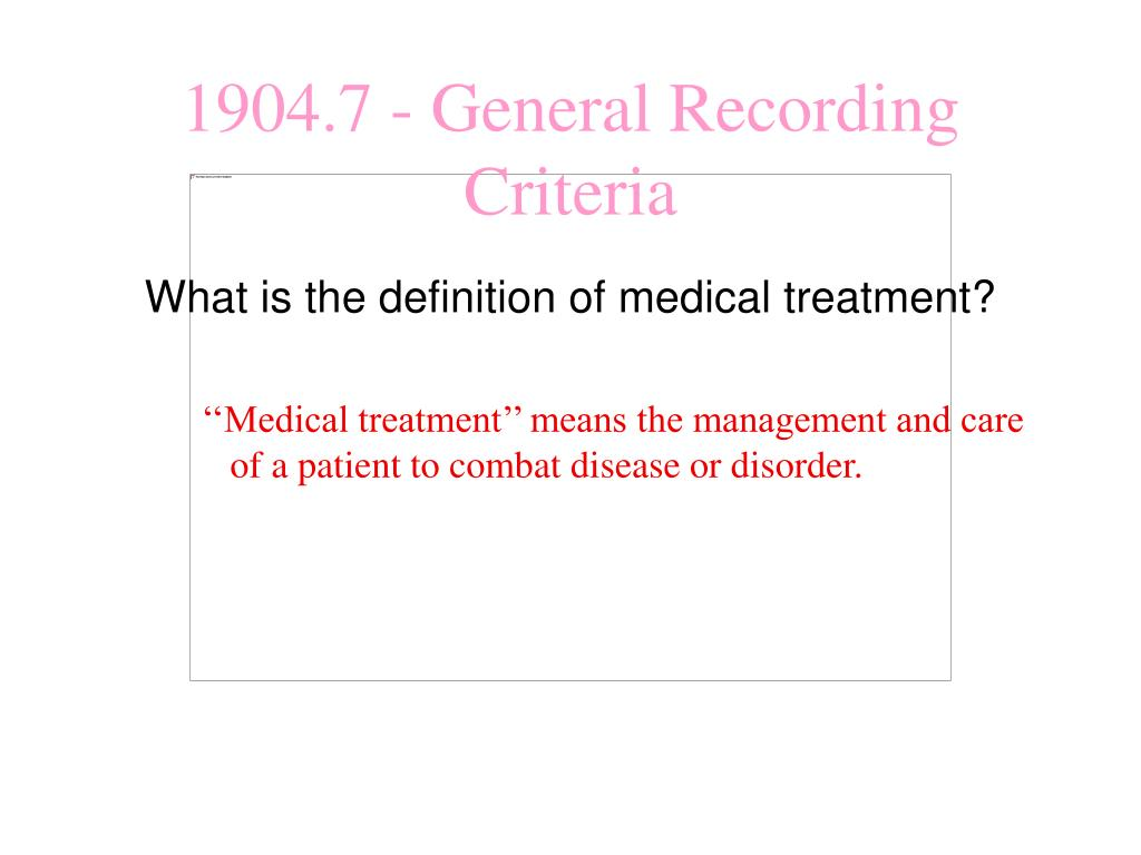 What is the definition of medical treatment?