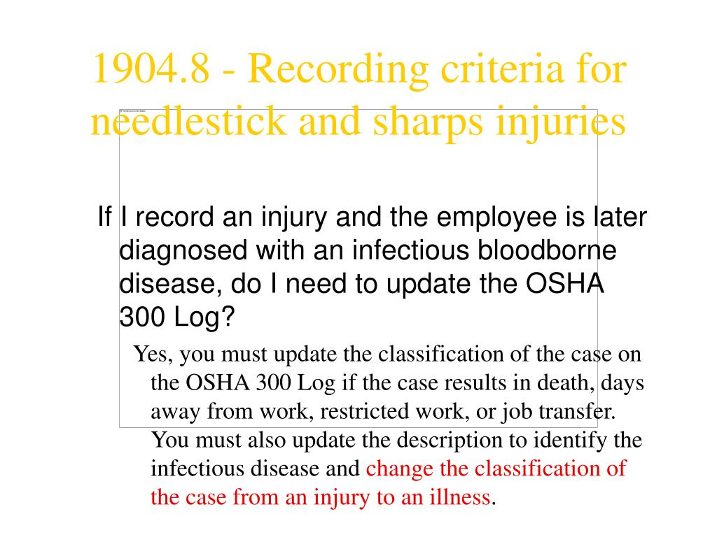 If I record an injury and the employee is later diagnosed with an infectious bloodborne disease, do I need to update the OSHA 300 Log?