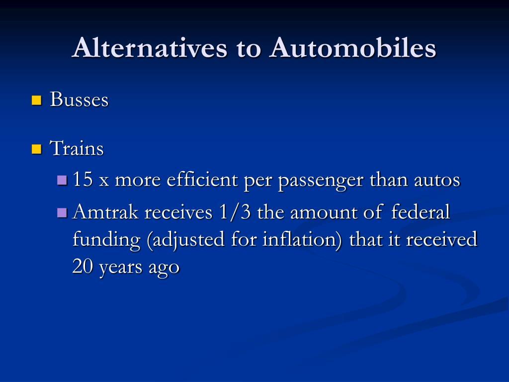 Alternatives to Automobiles