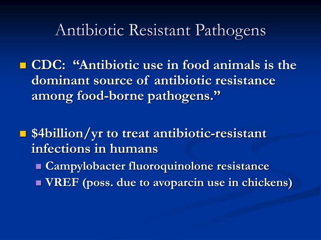 Antibiotic Resistant Pathogens