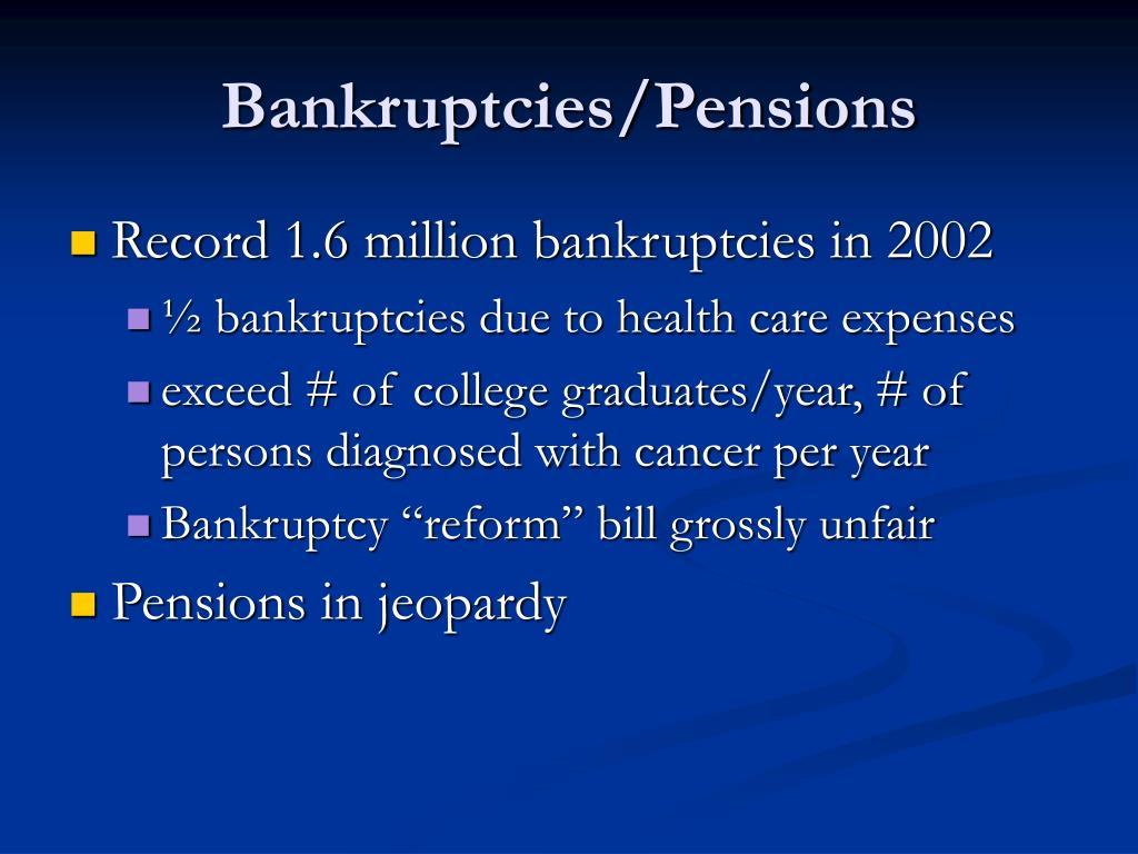 Bankruptcies/Pensions