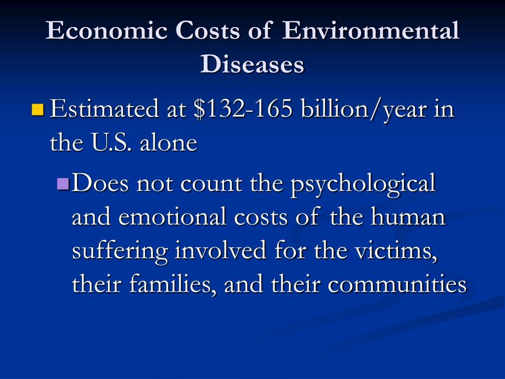 Economic Costs of Environmental Diseases