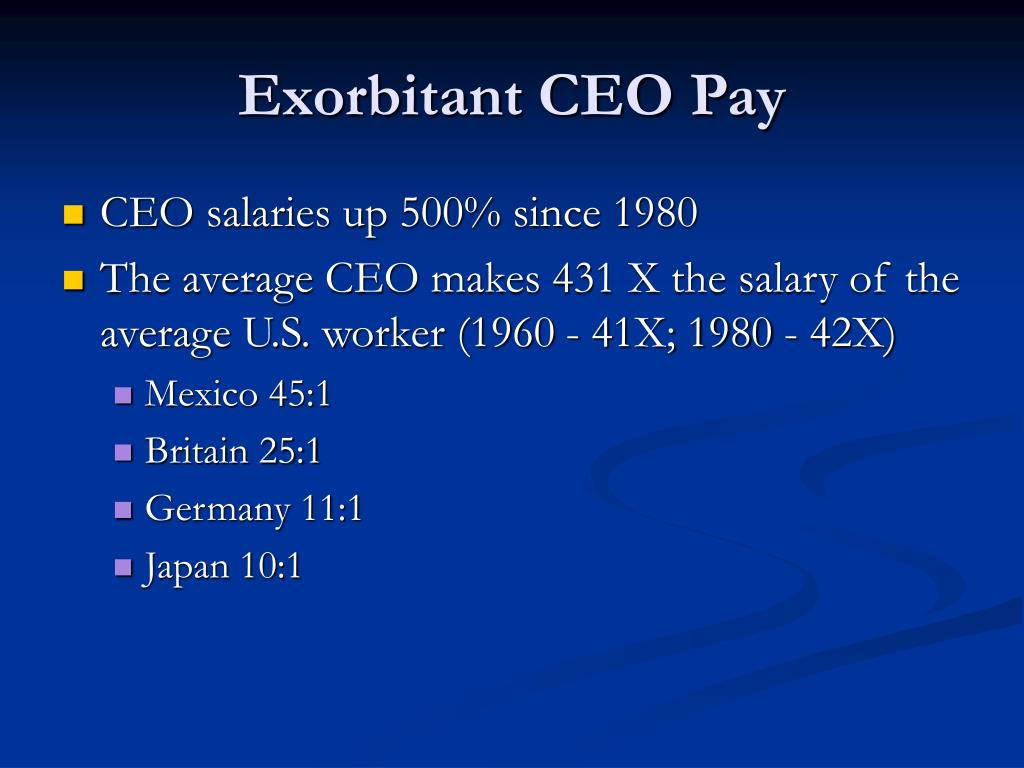 Exorbitant CEO Pay