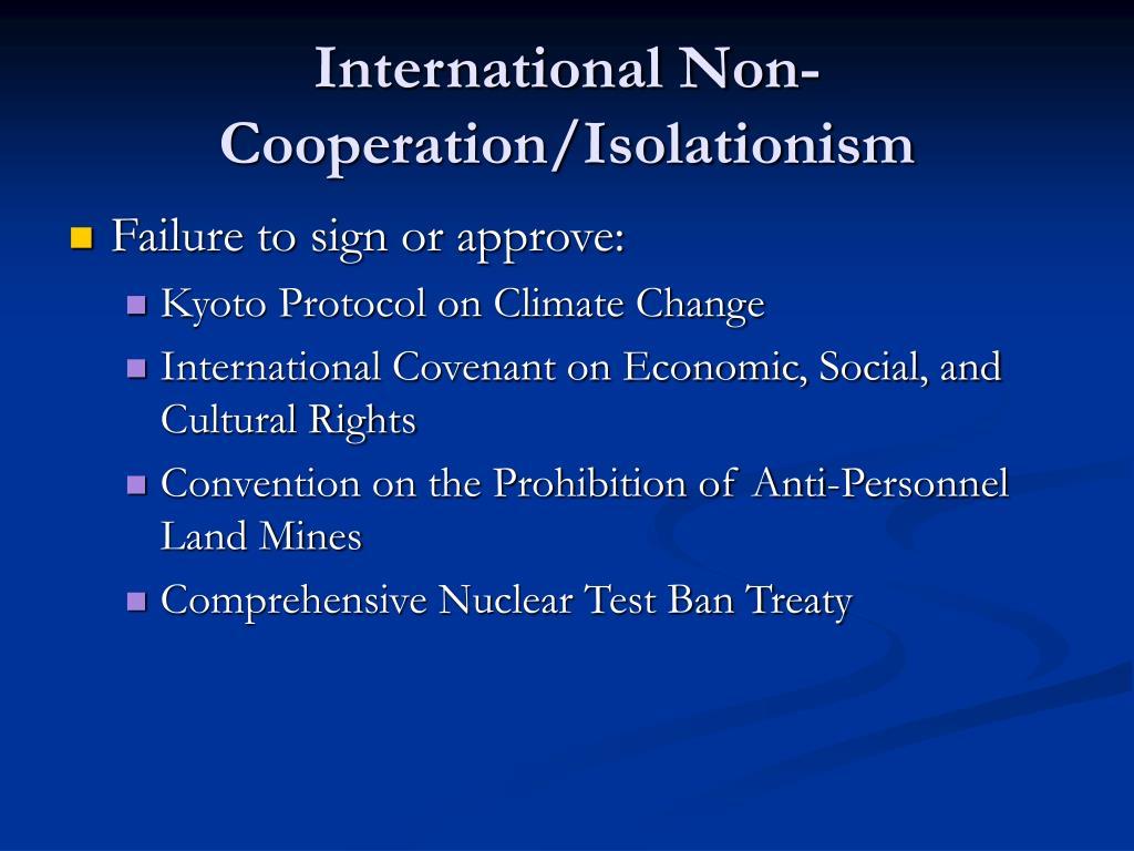 International Non-Cooperation/Isolationism