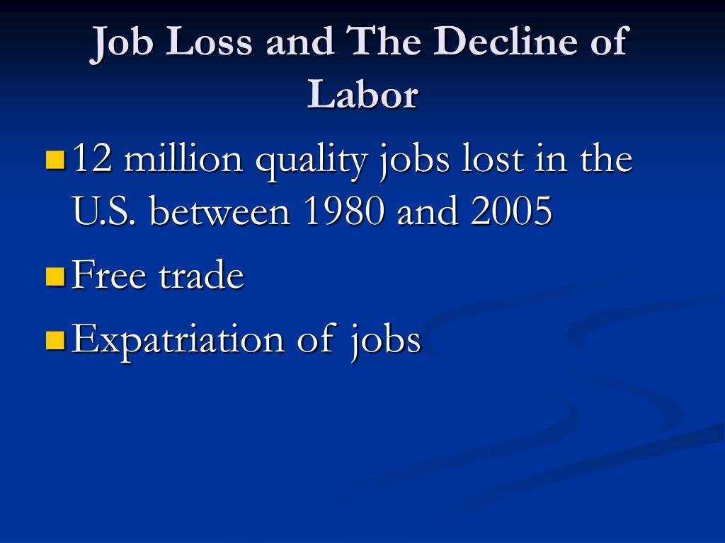 Job Loss and The Decline of Labor