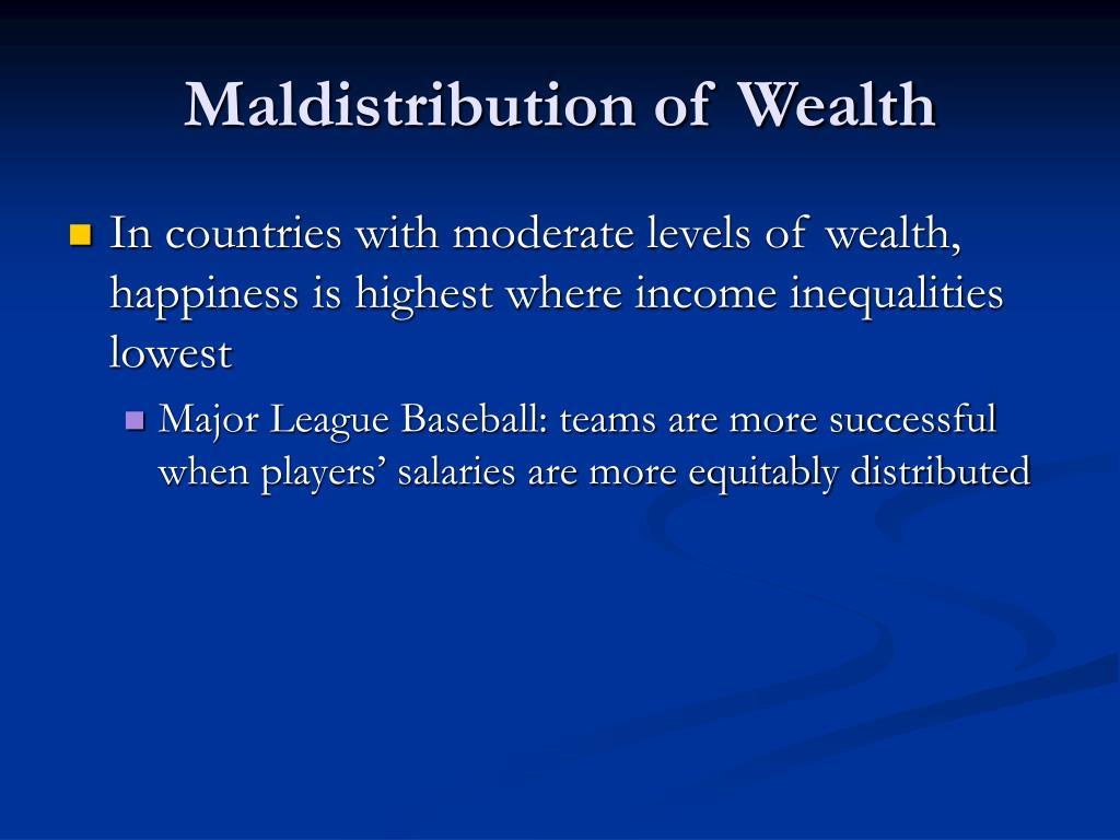 Maldistribution of Wealth