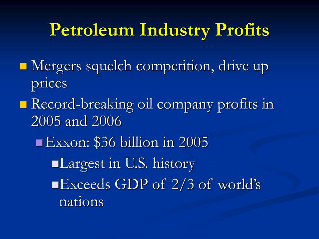Petroleum Industry Profits