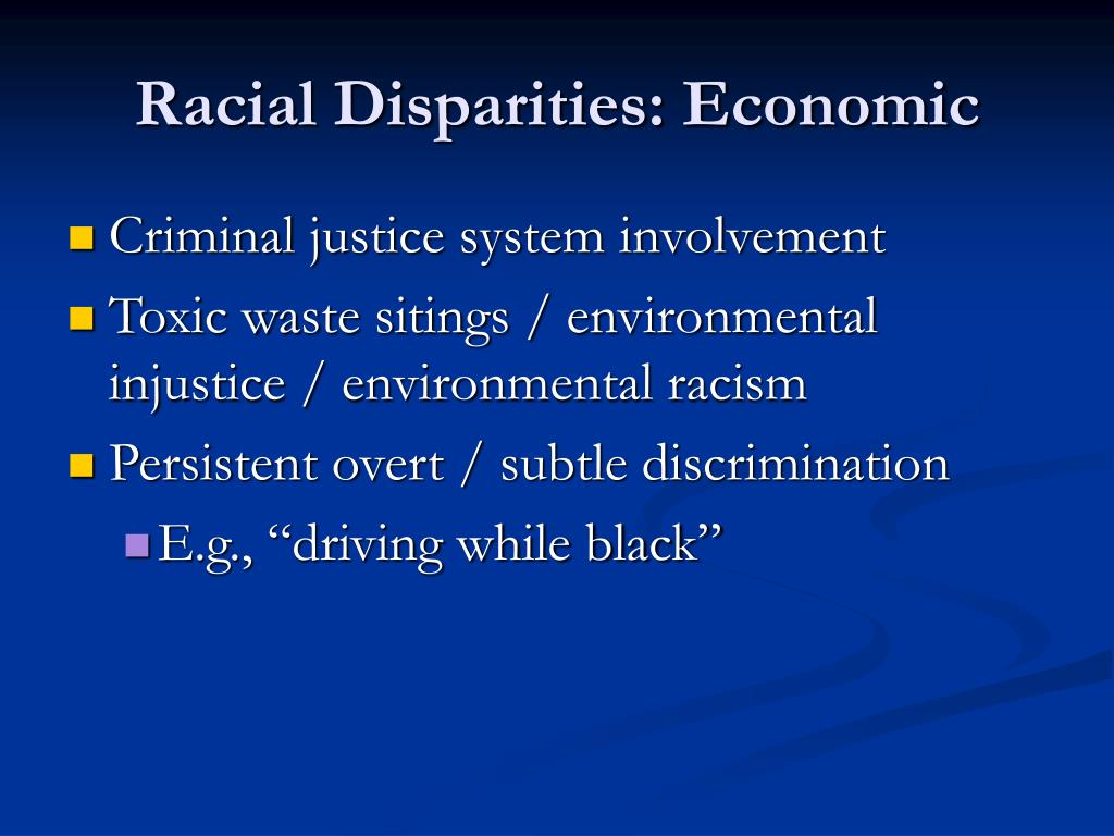 Racial Disparities: Economic