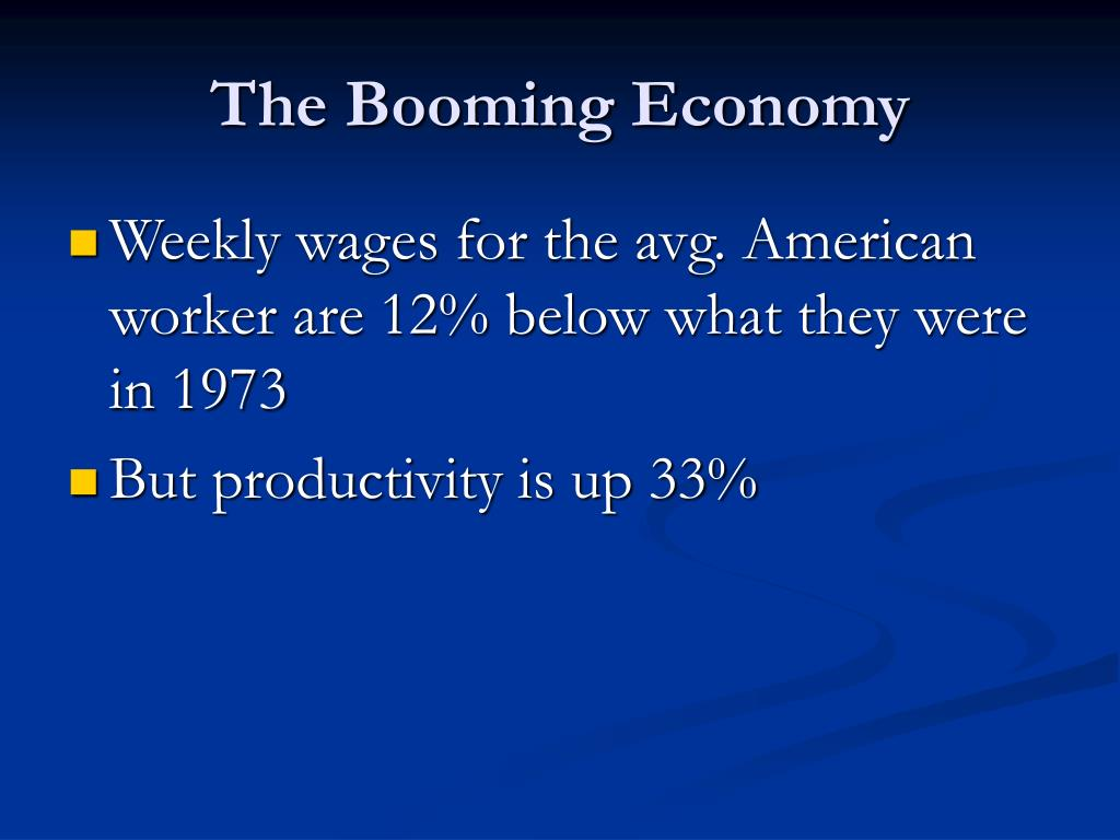 The Booming Economy
