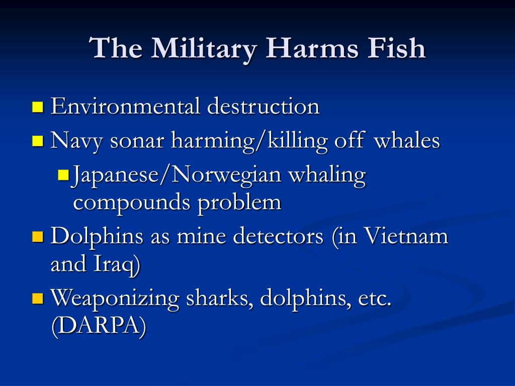 The Military Harms Fish