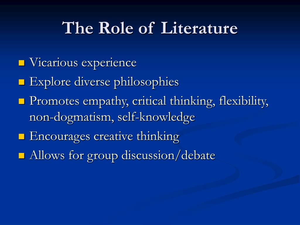 The Role of Literature