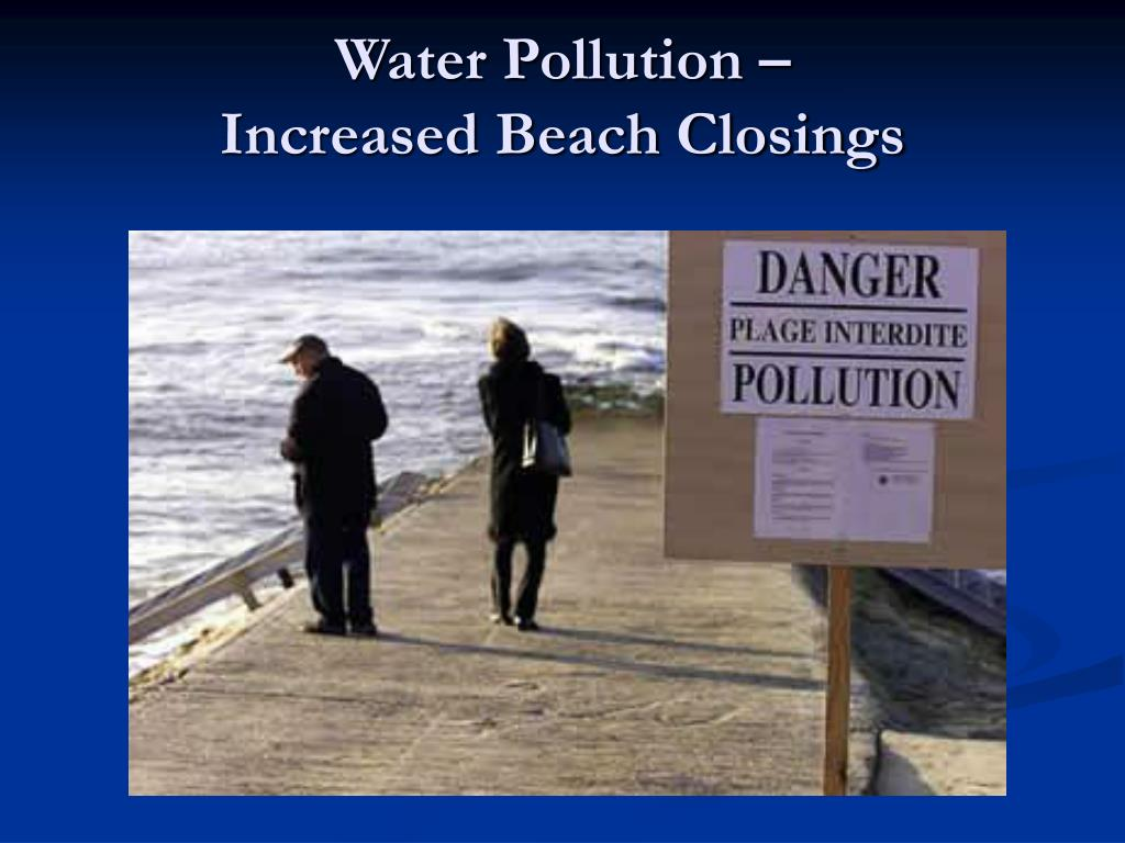 Water Pollution –