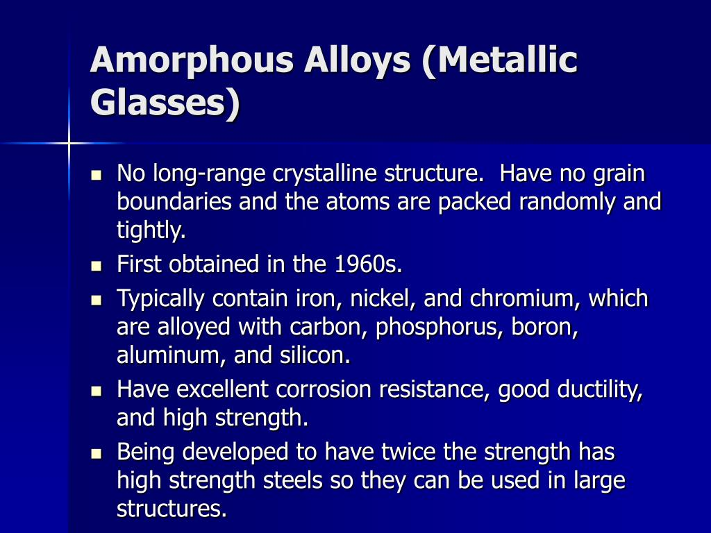 Amorphous Alloys (Metallic Glasses)