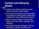 carbon and alloying steels