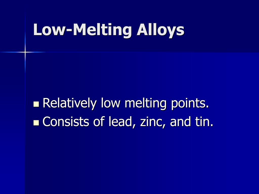 Low-Melting Alloys