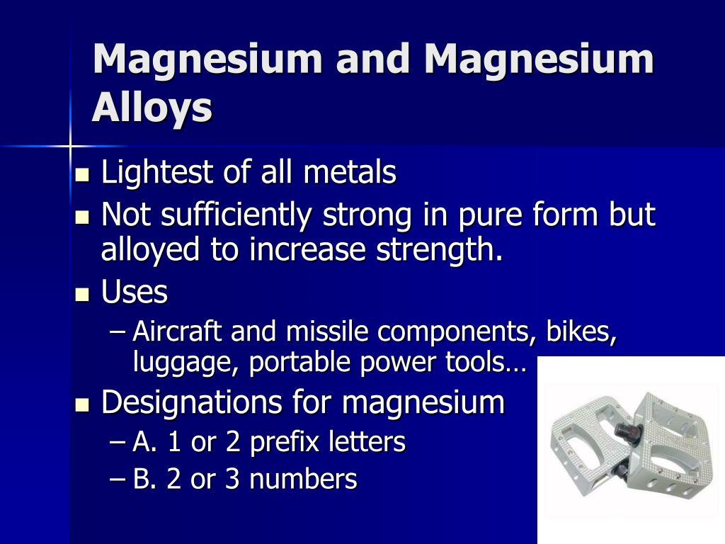 Magnesium and Magnesium Alloys