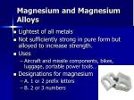 magnesium and magnesium alloys