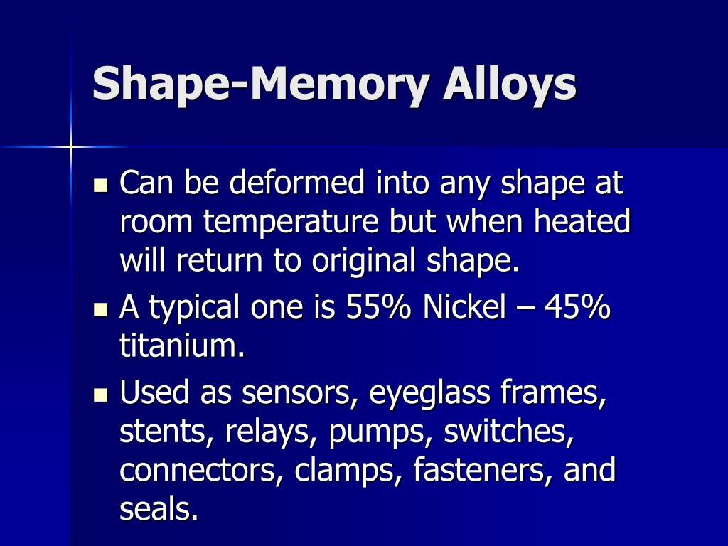 Shape-Memory Alloys