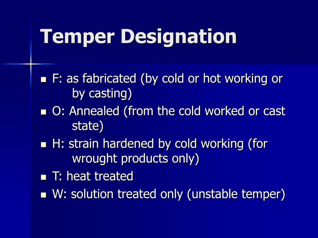 Temper Designation