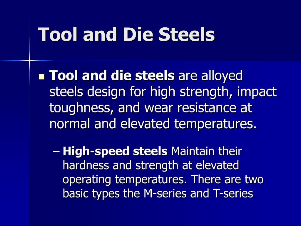 Tool and Die Steels
