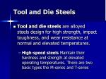 tool and die steels