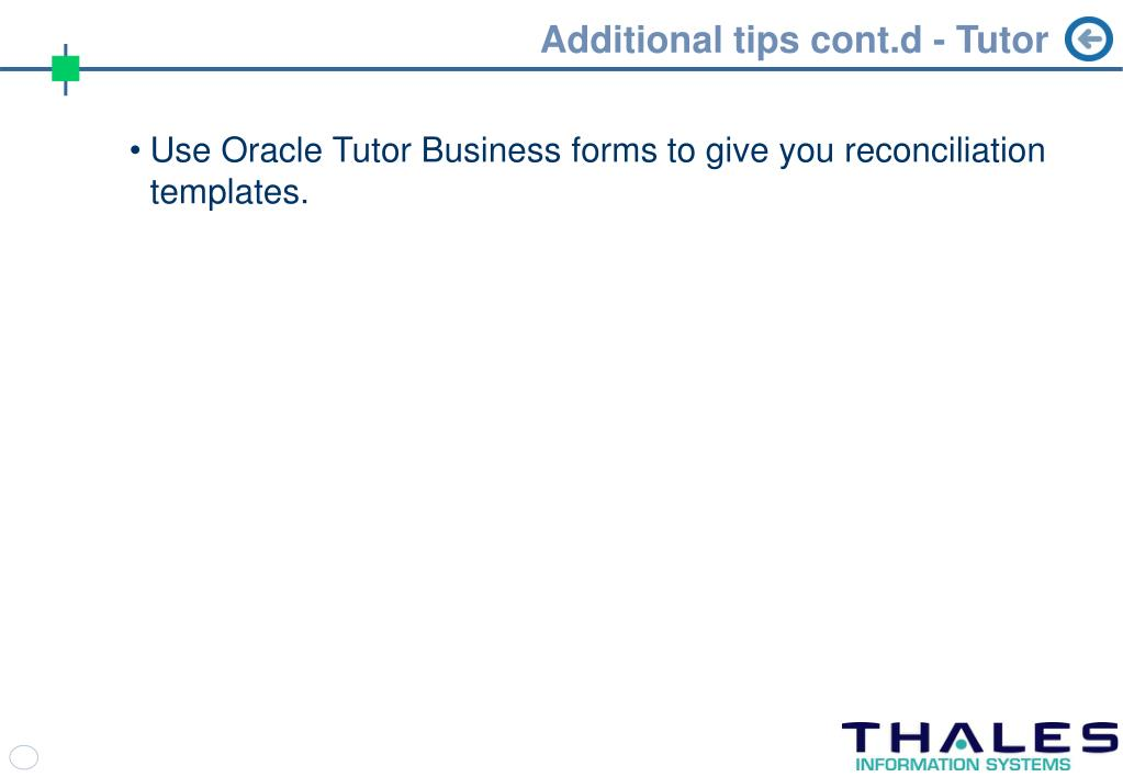 Additional tips cont.d - Tutor
