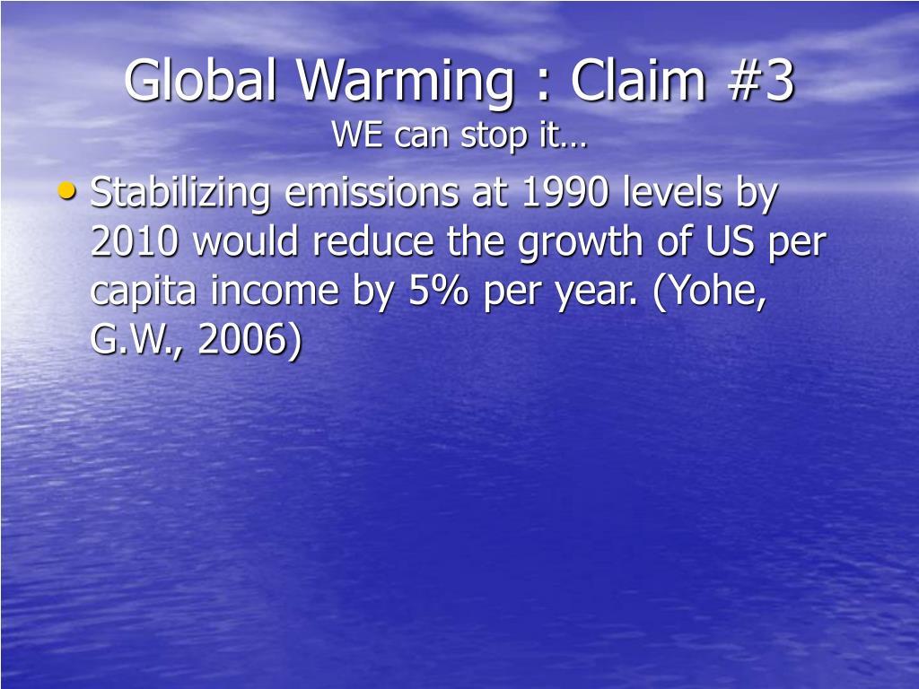 Global Warming : Claim #3