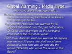 global warming media hype poor conclusions from poorer info