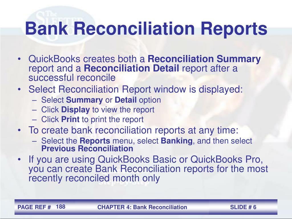 Bank Reconciliation Reports