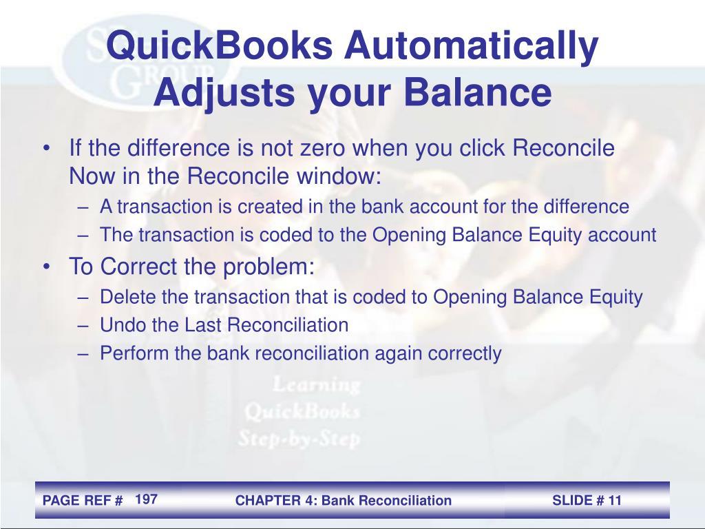 QuickBooks Automatically Adjusts your Balance