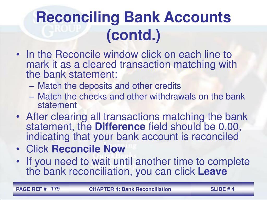 Reconciling Bank Accounts (contd.)