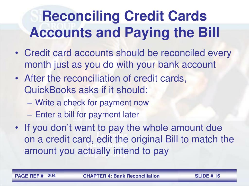 Reconciling Credit Cards Accounts and Paying the Bill
